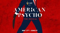 """""""American Psycho"""": The Killer Broadway Musical"""