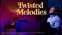"""Mosaic Theater Company Presents """"Twisted Melodies"""""""