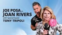 """The Bitch Is Back"": Joan Rivers Tribute With Joe Posa & Tony Tripoli"