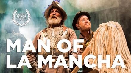"""""""Man of La Mancha"""": Musical Tale of Don Quixote"""