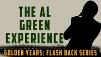 """""""The Al Green Experience"""""""