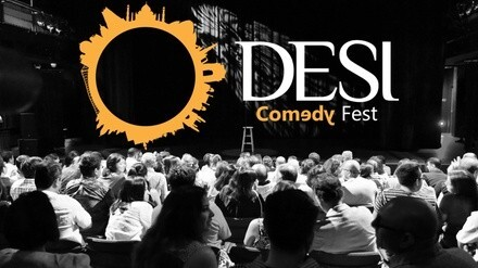 5th Annual Desi Comedy Fest 2018 - Thursday, Aug 9, 2018 / 8:00pm