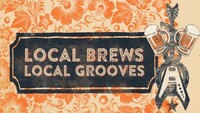 """Craft Beer & Music Festival: """"Local Brews, Local Grooves"""""""