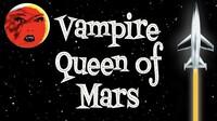 Vampire Queens of Mars