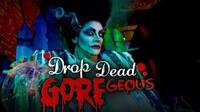 "Halloween Drag Show and Dinner: ""Drop Dead GOREgeous"""